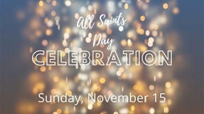 All Saints' Day Celebration