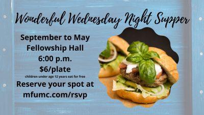 Wonderful Wednesday Night Supper