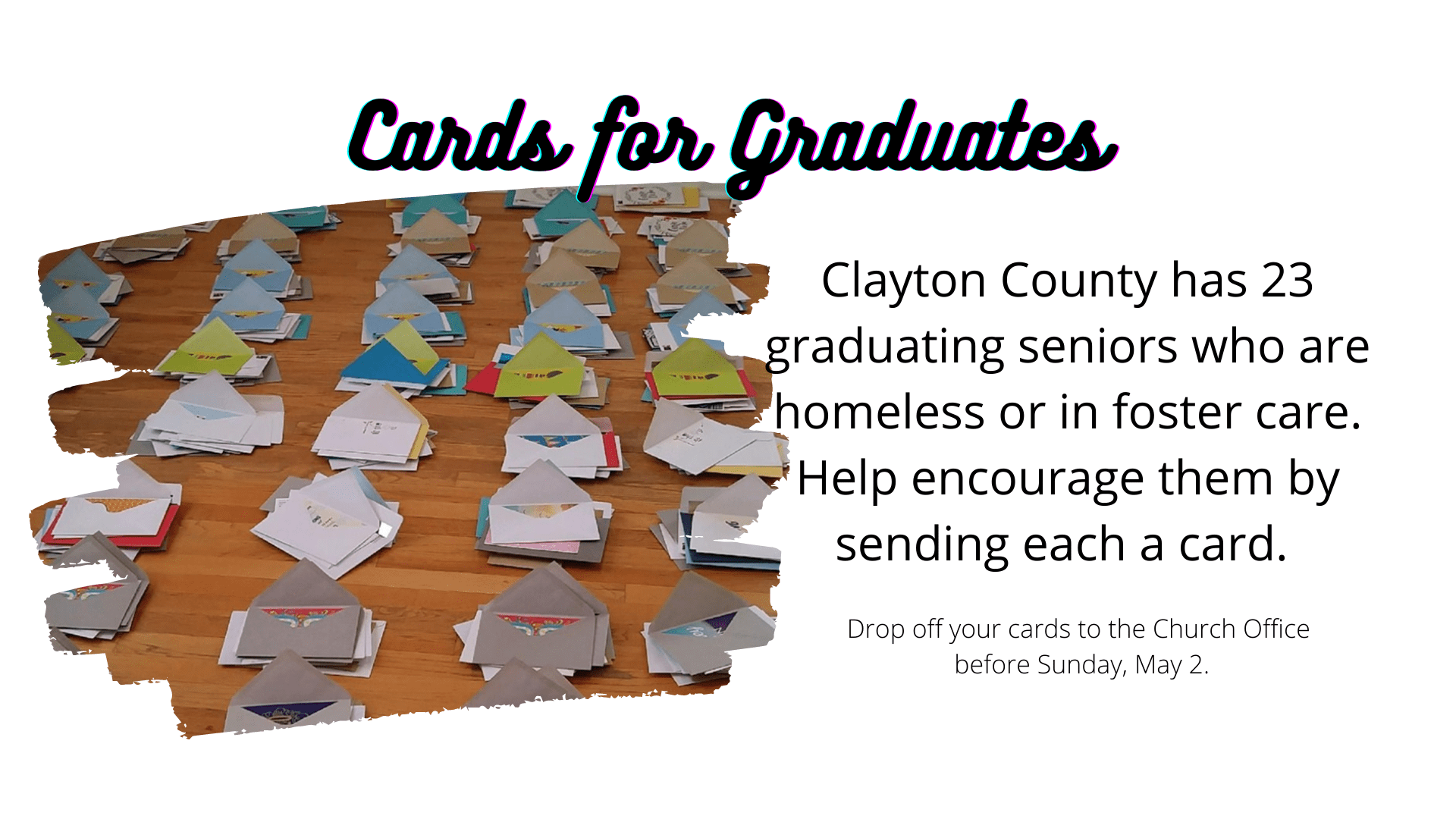 Congrats cards for Homeless and Foster Care Graduates