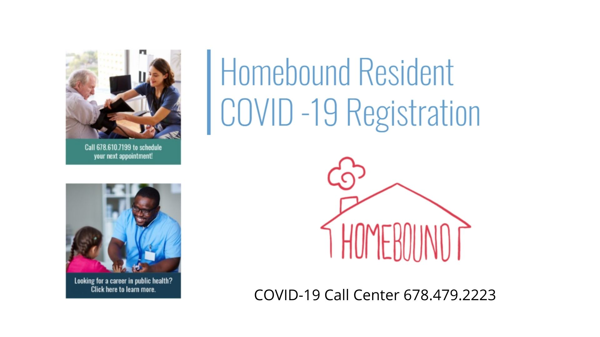 Homebound Resident COVID -19 Vaccination Scheduling