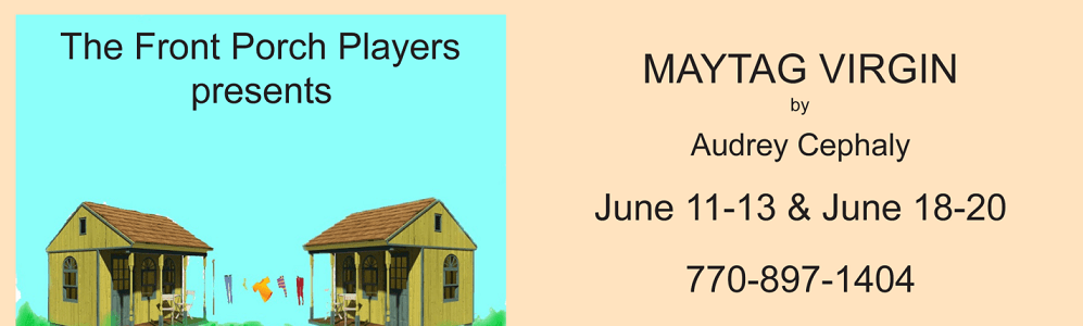 MayTag Virgin a play presented by The Front Porch Players