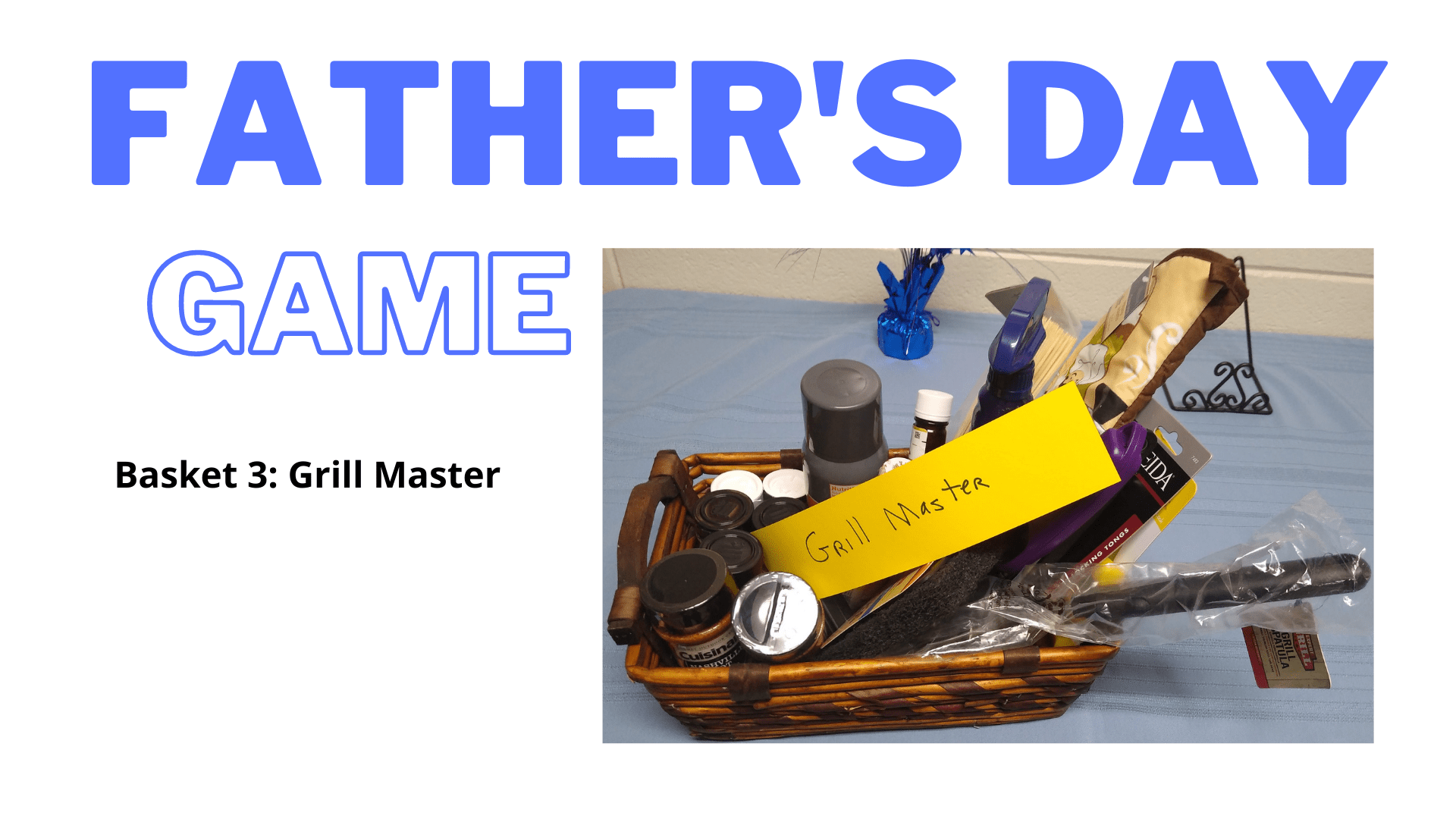Father's Day Game: Grill Master