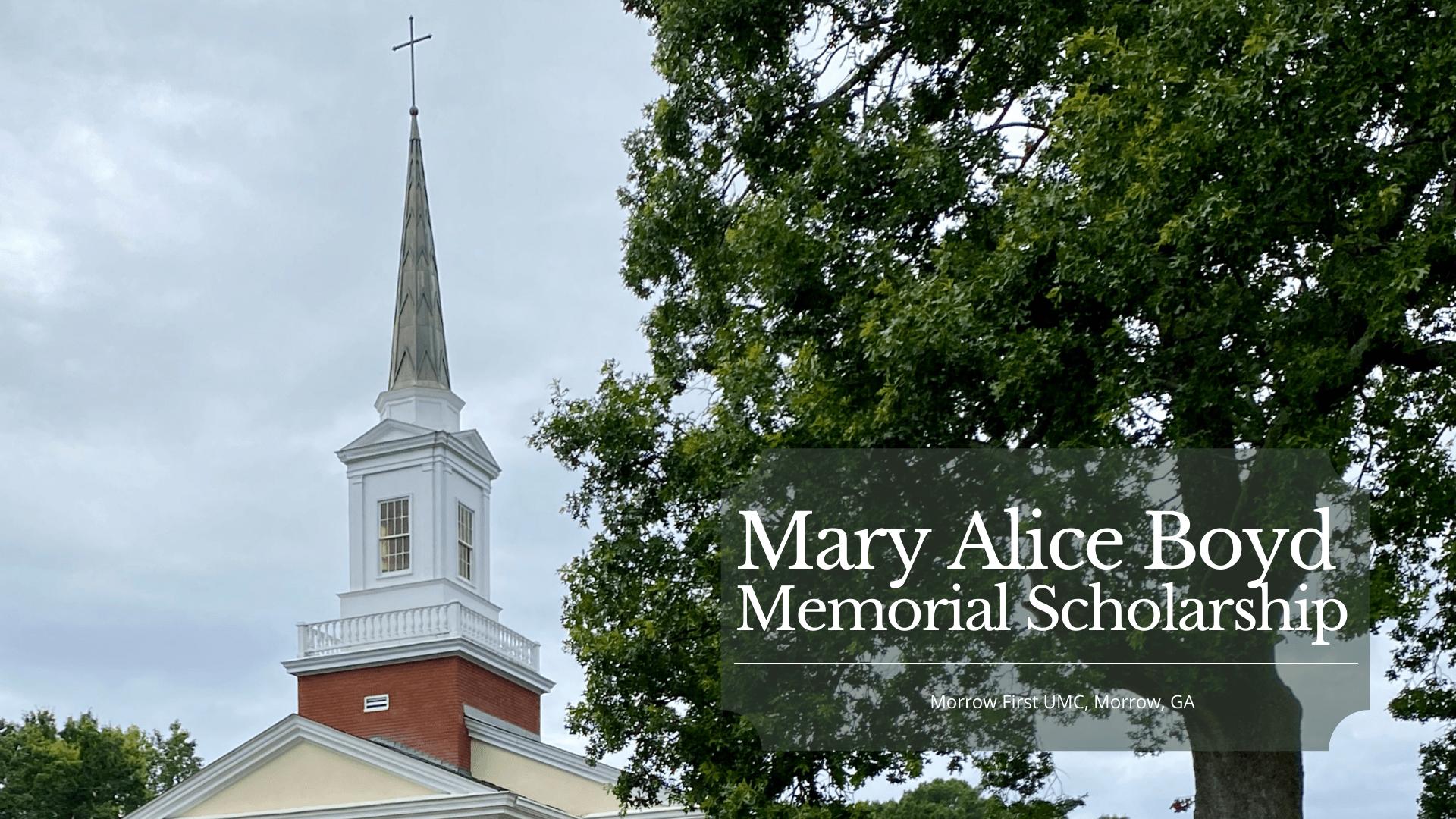 Mary Alice Boyd Memorial Scholarship Announcement