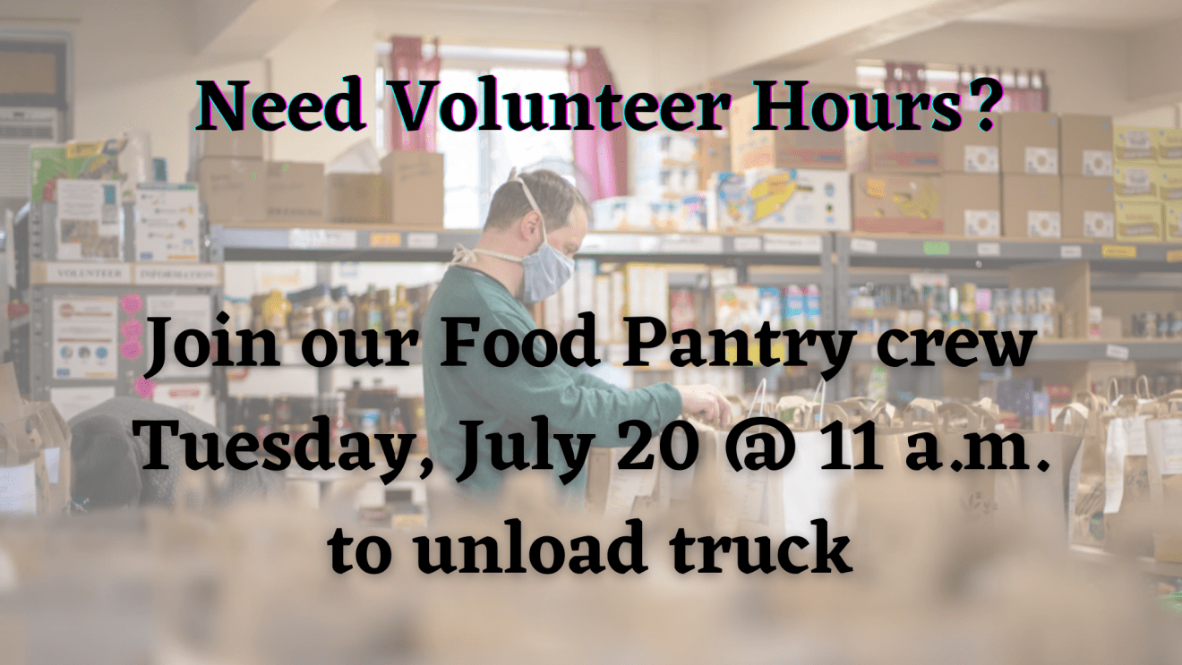 You Can Help Unload Truck for Pantry