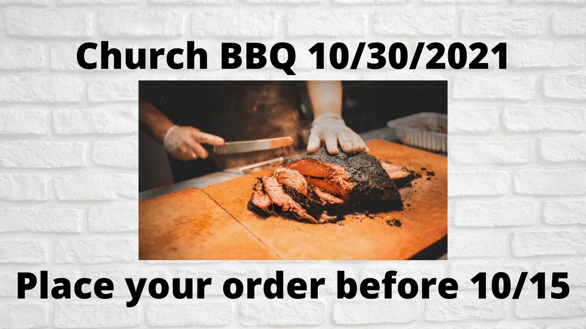 Remember to Pickup Your BBQ Order 10/30