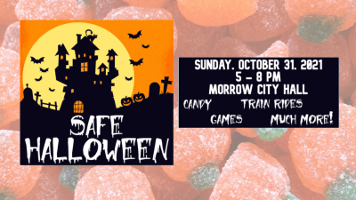 City of Morrow Safe Halloween – October 31, 2021 from 5-8pm