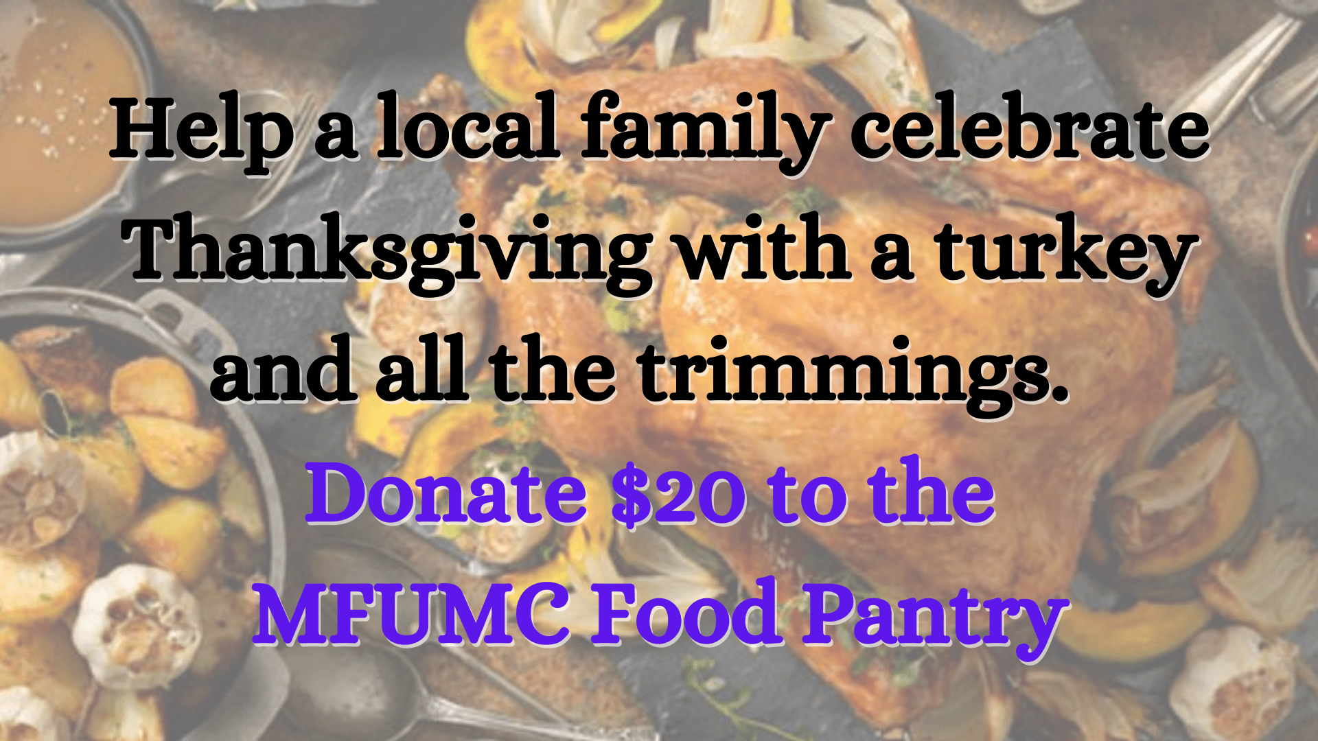 Thanksgiving from the MFUMC Pantry