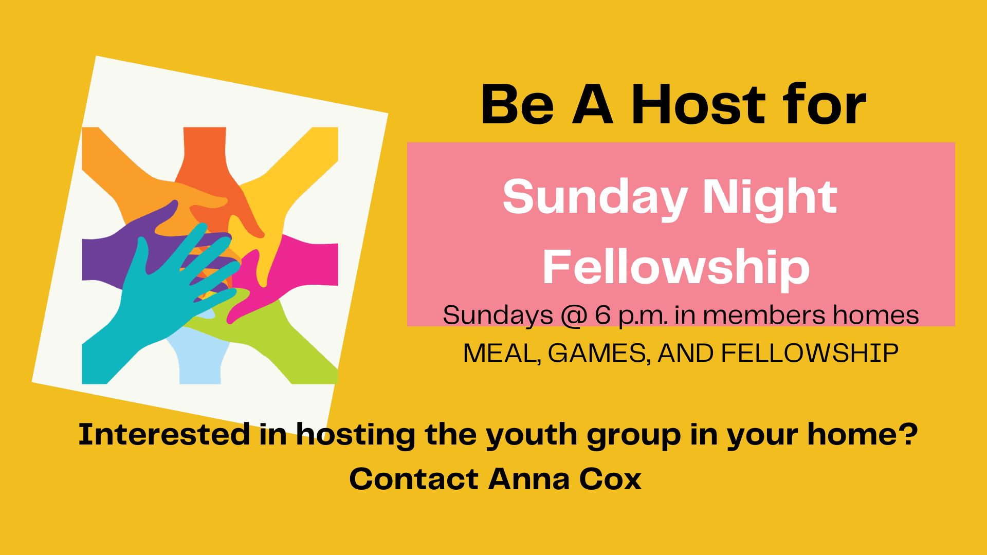 Host Our Youth for Sunday Night Fellowship